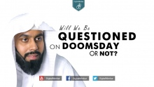 Will We Be QUESTIONED On Doomsday Or NOT? - Muiz Bukhary