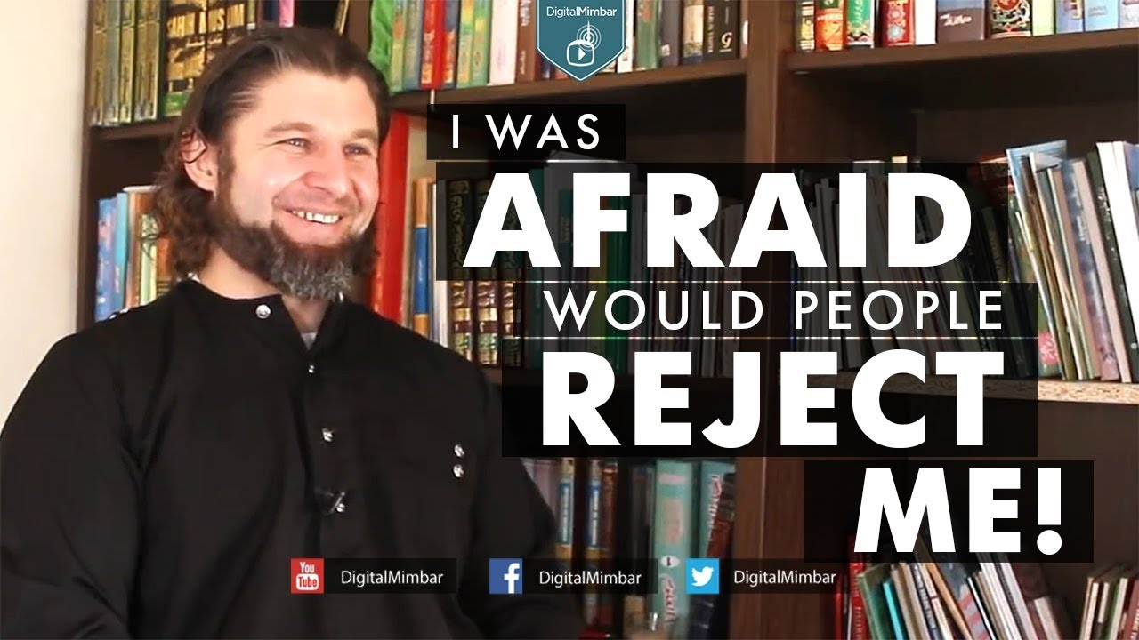 I was AFRAID Would people Reject Me! | My Journey to Islam