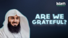 Are we Grateful for all the blessings we have ? Mufti Menk