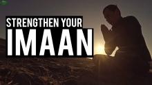 DUA THAT WILL STRENGTHEN YOUR IMAAN