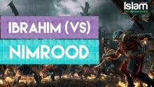 IBRAHIM (A.S) VS NIMROOD !! Amazing Story