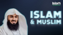 Islam And Muslims || Mufti Menk
