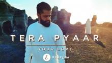 Omar Esa - Tera Pyaar | Your Love | (Official Nasheed Video)