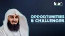 Opportunities and Challenges in 21st Century || Mufti Menk