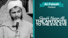 The Antidote to the Evil Eye ᴴᴰ┇Shaykh Hasan Ali ┇ Al-Falaah┇