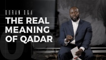 The Real Meaning of Qadar - Quran Q&A - Abdullah Oduro