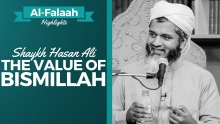 The Value of Bismillah ᴴᴰ┇Shaykh Hasan Ali┇ Al-Falaah┇