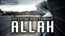 To Those Who Forgot Allah