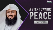 A STEP TOWARDS PEACE || MUFTI MENK 2018