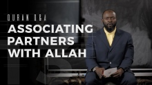 Associating Partners with Allah - Quran Q&A - Abdullah Oduro