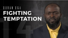 Fighting Temptation - Quran Q&A - Abdullah Oduro