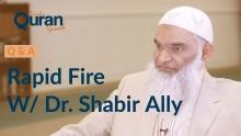 Rapid Fire Q&A W/ Dr. Shabir Ally