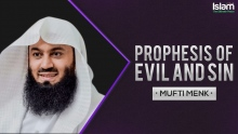 The Prophecies of Evil and Sin || Mufti Menk
