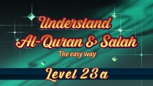 23a | Understand Quran and Salaah Easy Way