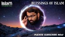 BLESSINGS OF ISLAM || YASIR QADHI 2018