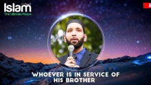 Whoever Is In Service Of His Brother || Omar Suleiman 2018