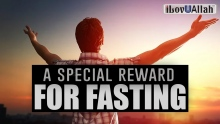 A Special Reward For Fasting - Beautiful Hadith