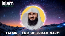 End of Surah Najm || Tafsir of Mufti Menk