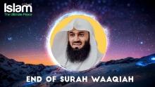 End of Surah Waaqiah || Mufti Menk || Tafseer
