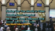 Finding True Identity in Chaos by Ustadha Yasmin Mogahed @ NICC Youth Conference 2018.