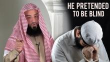 He Pretended To Be Blind || Ustadh Wahaj Tarin