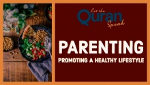 Parenting | Promoting a Healthy Lifestyle!