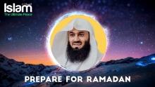 Prepare for Ramadan 2018 || Mufti Menk