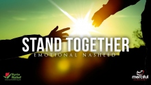 Stand Together - Emotional Nasheed