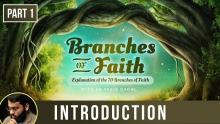 The Branches of Faith(Ramadan 2018 - Part 1): Introduction - Shaykh Dr  Yasir Qadhi