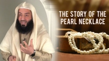 The Story of the Pearl Necklace || Ustadh Wahaj Tarin