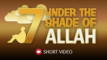 7 Under The Shade of Allah || Mufti Menk & Omar Suleiman