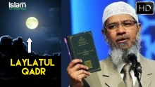 How to seek for Laylatul Qadr and achieve it ? Zakir Naik