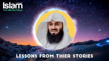 Lessons from thier stories    Mufti Menk