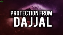 THIS DUA WILL REALLY SAVE YOU FROM DAJJAL