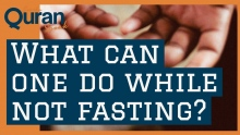 What can you do while not fasting?