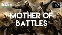 WHEN THE MOTHER OF BATTLES WILL OCCUR ? SHEIKH TAWFIQUE CHOWDHURY