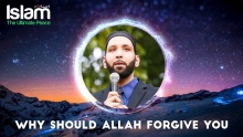 Why should Allah forgive you ? Omar Suleiman