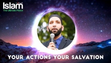 Your Actions Your Salvation || Omar Suleiman 2018
