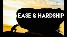 EASE AND HARDSHIP IN LIFE !! OMAR SULEIMAN