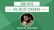 ICNA 2018: Helm of Change - Shaykh Dr. Yasir Qadhi