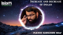 What are the causes of Increase and decrease of Eemaan ? Yasir Qadhi 2018