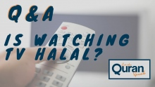 Q&A: Is watching TV Halal
