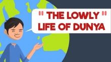The Lowly life of Dunya