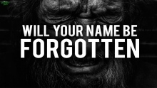 WILL YOUR NAME BE FORGOTTEN? (Powerful)