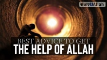 Best Advice To Get The Help Of Allah