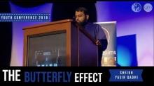 The Butterfly Effect - Sh.Yasir Qadhi | #YC2K18