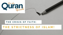 Crisis of Faith – Moral and Social Concerns | The Strictness of Islam