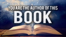 YOU ARE THE AUTHOR OF THIS BOOK (POWERFUL VIDEO)