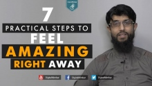 7 Practical Steps to FEEL AMAZING Right Away - Coach Zubair