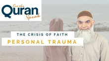Crisis of Faith – Personal Trauma